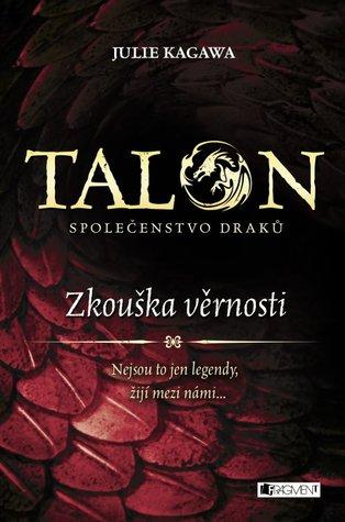 Společenstvo draků – Zkouška věrnosti (Talon, #1)