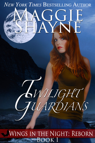 Twilight Guardians (Wings in the Night: Reborn, #1)