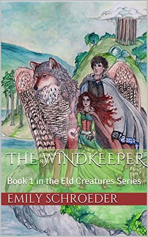 The Windkeeper: Book 1 in the Eld Creatures Series