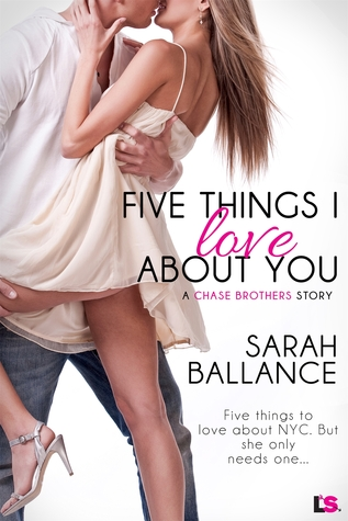 Five Things I Love About You (Chase Brothers #1)