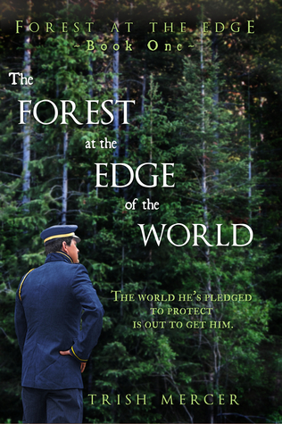 The Forest at the Edge of the World (Book One, Forest at the Edge series)