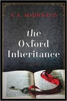 The Oxford Inheritance: A Novel