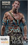 Hot SEALs: SEALed Fate (Kindle Worlds) (Deep Six Security Book 0)