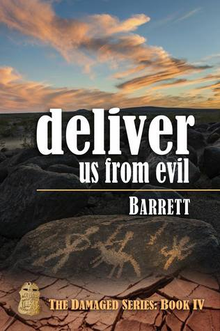 Deliver Us From Evil by Barrett