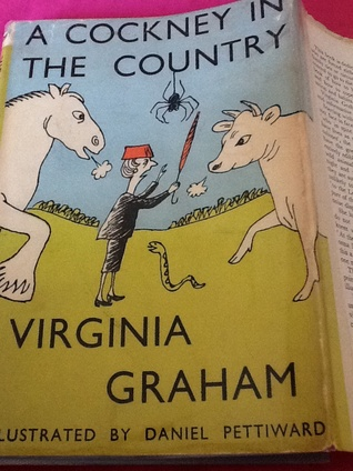 A Cockney in the Country  by  Virginia Graham