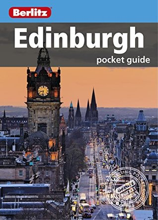 Berlitz: Edinburgh Pocket Guide APA Publications Limited