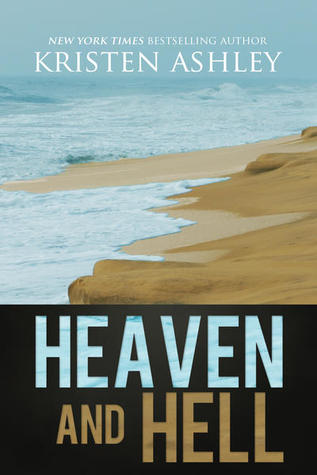 Heaven and Hell (Heaven and Hell #1) - Kristen Ashley