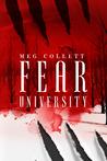 Fear University (Fear University, #1)