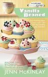 Vanilla Beaned (Cupcake Bakery Mystery, #8)