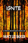 Ignite: a White Mountains Thriller