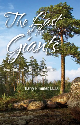 The Last of the Giants (How Christ Came to the Lumberjacks)