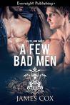 A Few Bad Men (Outlaw MC #7)