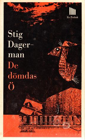 De dömdas ö  by  Stig Dagerman