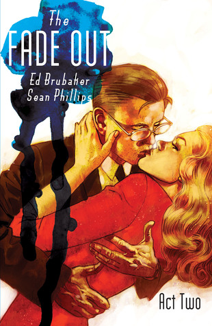 The Fade Out, Vol. 2: Act Two