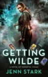 Getting Wilde (Immortal Vegas, #1)