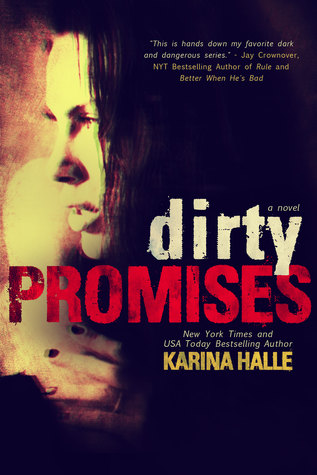 Dirty Angels - tome 3 :  Dirty Promises  de Karina Halle 21952589