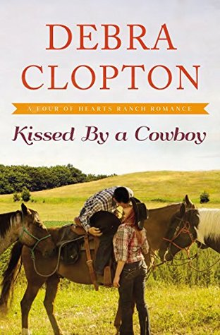 Kissed By a Cowboy {Debra Clopton}