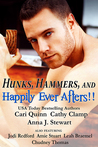 Hunks, Hammers, and Happily Ever Afters