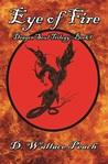 Eye of Fire (Dragon Soul Trilogy, #1)