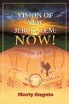 Vision of New Jerusalem: Now!