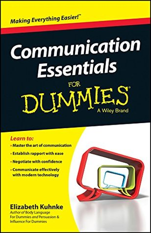 Communication Essentials For Dummies Elizabeth Kuhnke