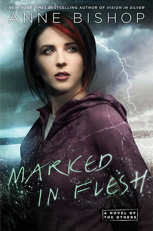 [Review] Marked In Flesh by Anne Bishop