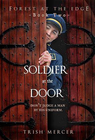 Soldier at the Door (Book 2 Forest at the Edge series)
