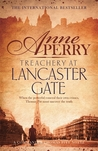 Treachery at Lancaster Gate (Charlotte & Thomas Pitt, #31)