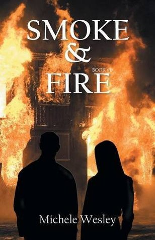 Smoke & Fire - Paranormal Romance Series (Book #1)