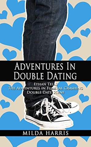 Adventures in Double Dating (Funeral Crashing, #1.1)