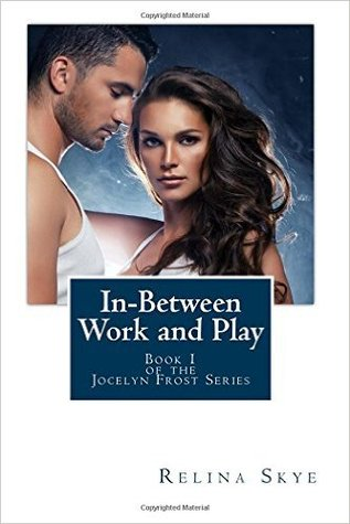 In-Between Work and Play by Relina Skye