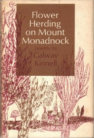 Flower Herding on Mount Monadnock Galway Kinnell