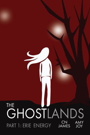 The Ghostlands, Part 1 by CN James