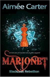 Marionet (The Blackcoat Rebellion #1) – Aimee Carter