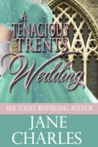 A Tenacious Trents Wedding