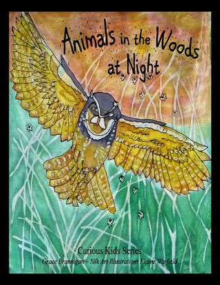 Animals in the Woods at Night by Grace Brannigan