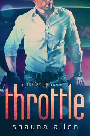 Throttle (Jack 'Em Up, #3)
