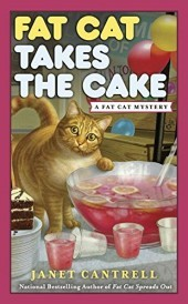 Fat Cat Takes the Cake (A Fat Cat Mystery #3)