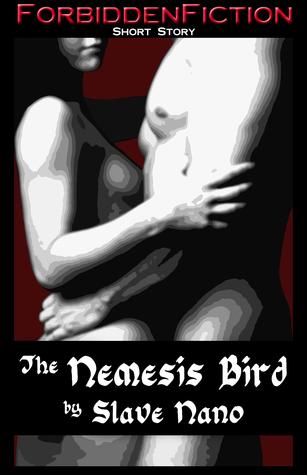 The Nemesis Bird Slave Nano