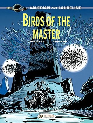 Valerian et Laureline (english version) - Tome 5 - Birds of the master  by  Pierre Christin