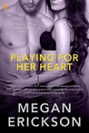 Playing For Her Heart (Entangled Brazen)