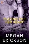 Playing For Her Heart (Entangled Brazen)