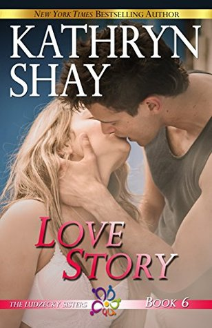 Love Story (The Ludzecky Sisters Book 6)