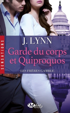 Garde du corps et quiproquos (Gamble Brothers, #3)