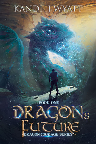 Book 1: DRAGON'S FUTURE