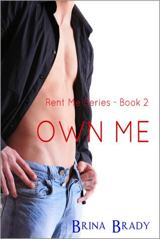 Own Me (Rent Me Series, #2)
