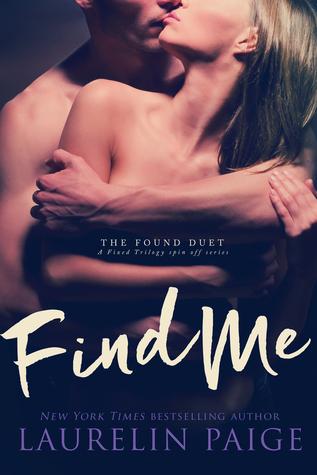 Find Me (The Found Duet #2) - Laurelin Paige