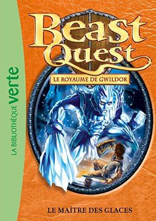 Beast Quest 32 - Le maître des glaces Adam Blade