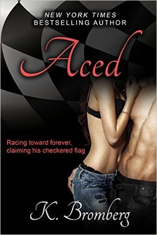 EXCERPT REVEAL:  Aced by K. Bromberg
