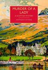 Murder of a Lady (British Library Crime Classics)